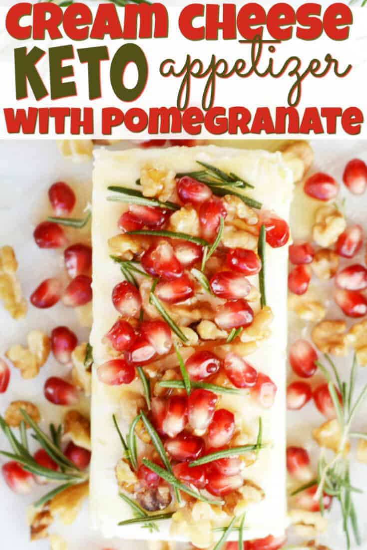 Keto Cream Cheese Pomegranate Appetizer